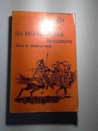 9780460110907: Six Middle English Romances (Everyman's University Paperbacks) (English and English Edition)