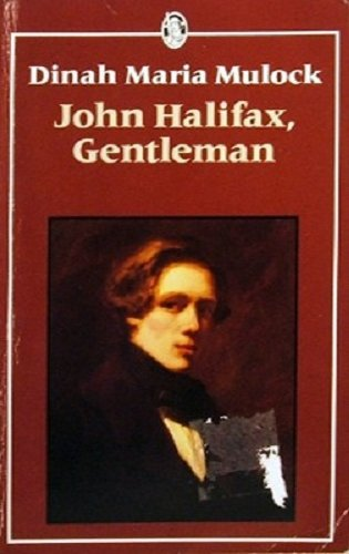 John Halifax, Gentleman (Everyman Paperbacks): Craik, Mrs. H.