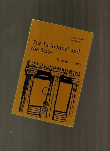 9780460111508: Individual and the State (Everyman's University Library Ancient World Source Books)