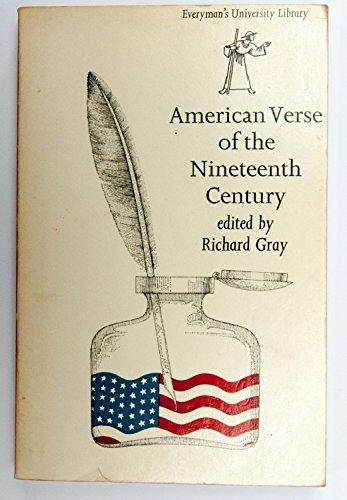 American Verse of the Nineteenth Century: Gray Richard (editor)