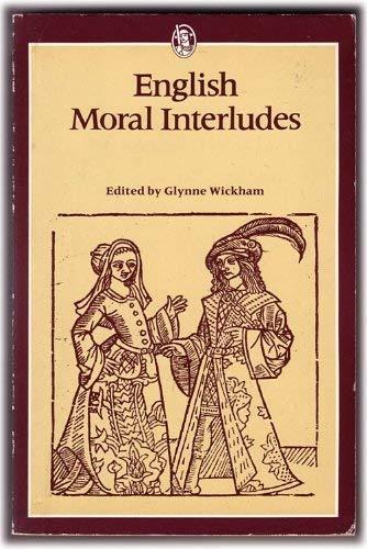 9780460113038: English Moral Interludes (Everyman's University Paperbacks)