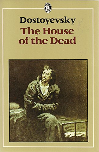 9780460115339: House of the Dead (Everyman's Library)