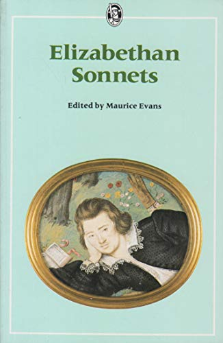 9780460115544: Elizabethan Sonnets (Everyman's University Paperbacks)