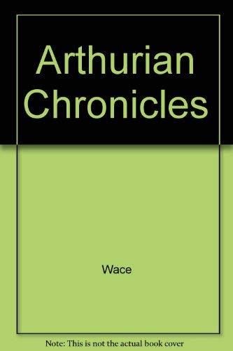 9780460115780: Arthurian Chronicles