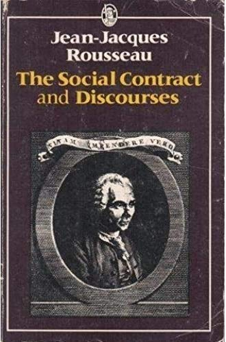 The Social Contract and Discourses: Rousseau, Jean-Jacques