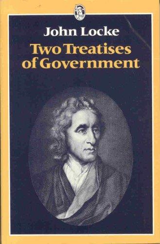 9780460117517: Two Treatises Of Government (Everyman Paperbacks)