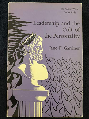 9780460117883: Leadership and the cult of the personality (The Ancient world : source books)