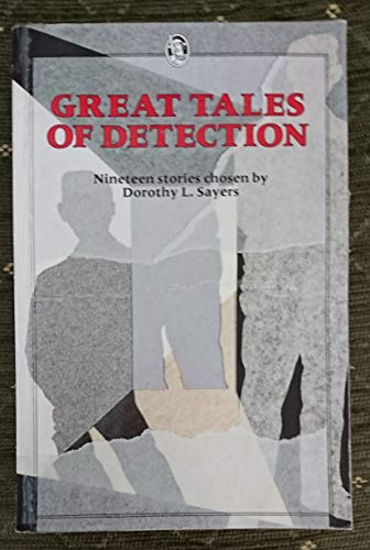 9780460119283: Great Tales of Detection (Everyman's Classics)