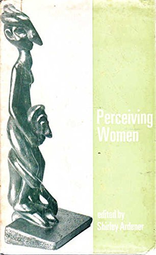 9780460120364: Perceiving Women