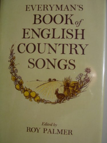 9780460120487: Everyman's Book of English Country Songs
