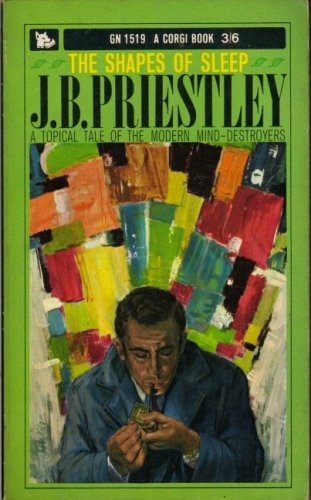 The Shapes of Sleep (Classic Thrillers): Priestley, J B