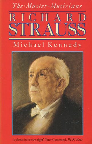 Richard Strauss (Master Musician) (9780460125611) by Michael Kennedy