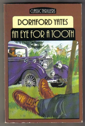 9780460125802: An Eye for a Tooth (Classic Thrillers)