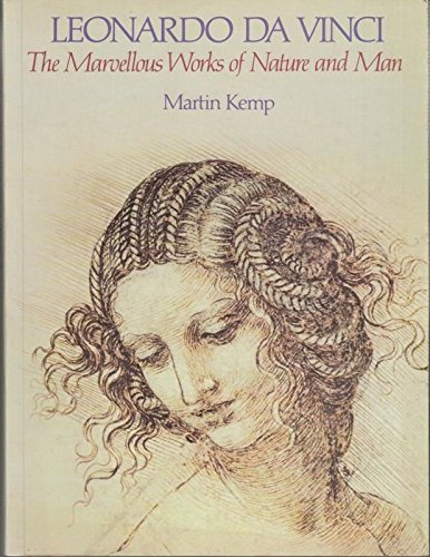 Leonardo Da Vinci: The Marvellous Works of Nature and Man (0460125907) by Martin Kemp