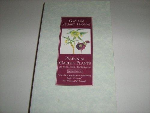 Perennial Garden Plants or the Modern Florilegium (9780460860512) by Thomas OBE, Graham Stuart