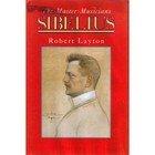 9780460860642: Sibelius (Master Musician)