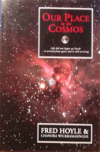9780460860840: Our Place in the Cosmos: The Unfinished Revolution