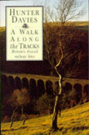 9780460860994: A Walk Along The Tracks