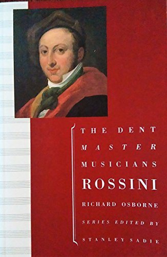 9780460861038: Rossini (The Dent Master Musicians)