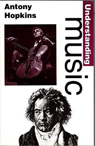 9780460861052: Understanding Music