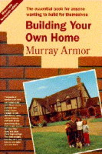 9780460861199: Building Your Own Home