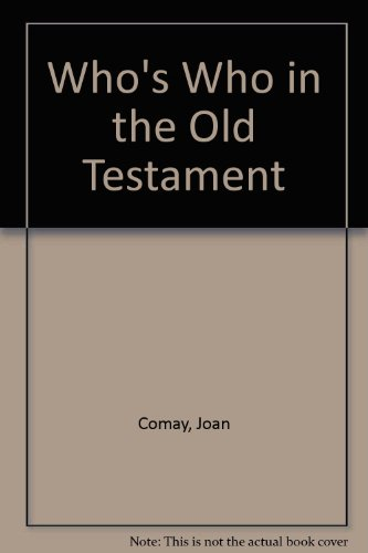 9780460861342: Who's Who in the Old Testament