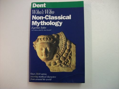 9780460861359: Dent Who's Who in Classical Mythology