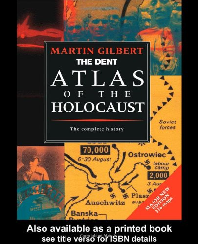 9780460861724: The Routledge Atlas of the Holocaust (Routledge Historical Atlases)