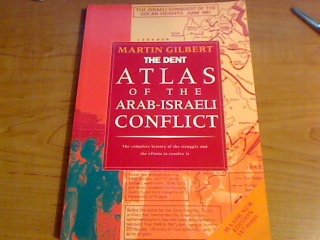 9780460861786: The Routledge Atlas of the Arab-Israeli Conflict: The Complete History of the Struggle and the Efforts to Resolve It
