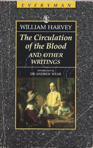 William Harvey : The Circulation Of The: William Harvey