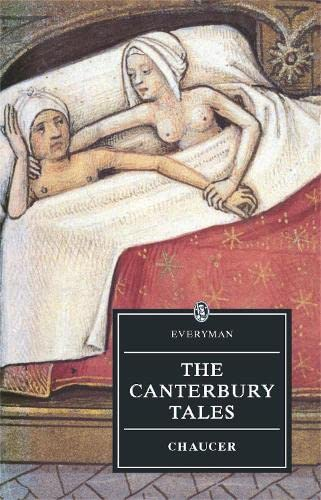 The Canterbury Tales (Everyman's Library): Geoffrey Chaucer, A.