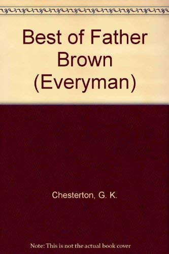 9780460870733: Best of Father Brown (Everyman)