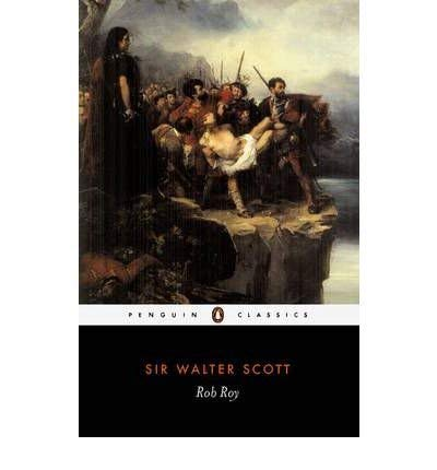 Scott : Rob Roy (Everyman's Library): Scott, Walter