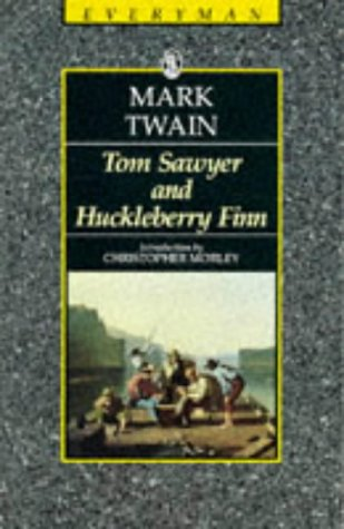 tom Sawyer & Huckleberry (Everyman's Library (Paper)): Finn