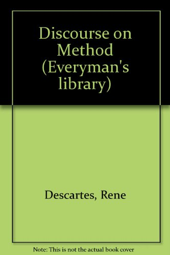 9780460871266: A Discourse on Method: Meditations and Principles (Everyman's Library)