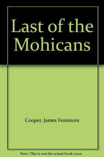 Last of the Mohicans: James Fenimore Cooper