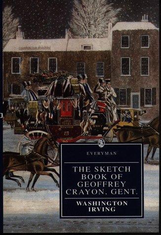 Sketchbook of Geoffrey (Everyman's Library): Washington Irving