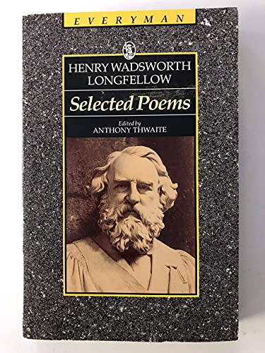 Selected Poems Henry W. Longfellow (Everyman's Library: Longfellow, Henry Wadsworth