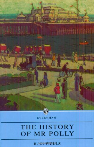 9780460872607: History of Mr. Polly Wells (Everyman Paperback Classics)