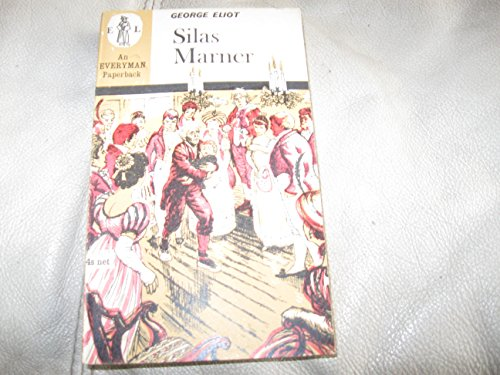 9780460872638: SilAs Marner (Everyman's Library (Paper))