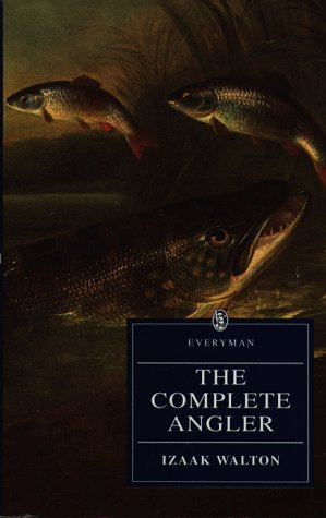 9780460872812: Complete Angler (Everyman's Library)