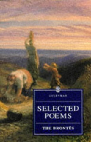 9780460872829: Selected Poems Brontes (Everyman's Library)