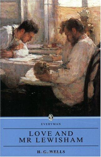 9780460873055: Love and Mr. Lewisham (Everyman Paperback Classics)