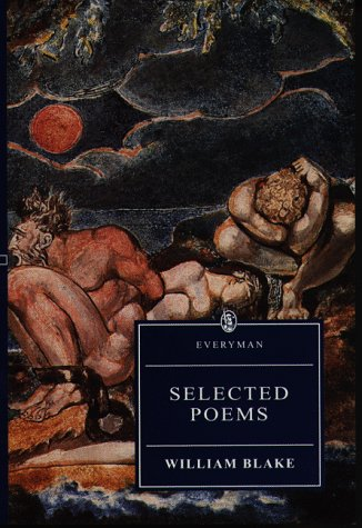 Selected Poems Blake (Everyman's Library (Paper)) (0460873091) by William Blake