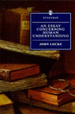 essay concerning human understanding abebooks an essay concerning human understanding everyman s library john locke