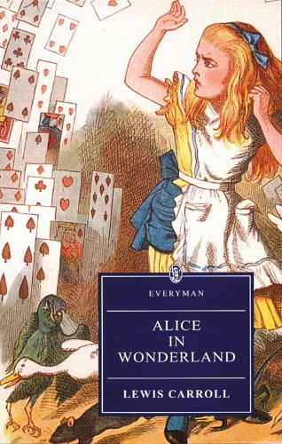 9780460873598: Alice's Adventures in Wonderland and Through the Looking-Glass (Everyman Paperback Classics)