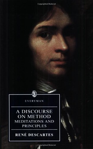 A Discourse on Method (Everyman's Library (Paper)): Rene Descartes