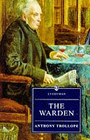 The Warden (Everyman Trollope): Trollope, Anthony