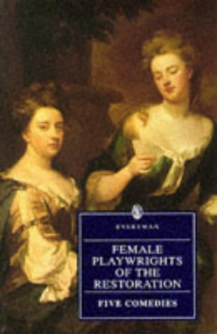 9780460874274: Female Playwrights of the Restoration: Five Comedies (Everyman)