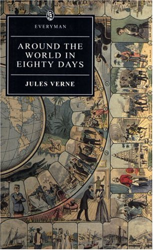 Around The World In Eighty Days (Everyman): Jules Verne